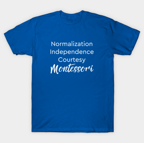 Montessori T-shirt (many color/style options)